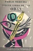Tercer libro de las odas, Pablo Neruda. La temática de esta obra me subyugó. Se le cantaba a las mesas, a los zapatos, a los tornillos. En definitiva, Neruda, absolvía los objetos, los perdonaba.